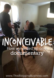 The story of how we ended up on a documentary about the struggles of infertility
