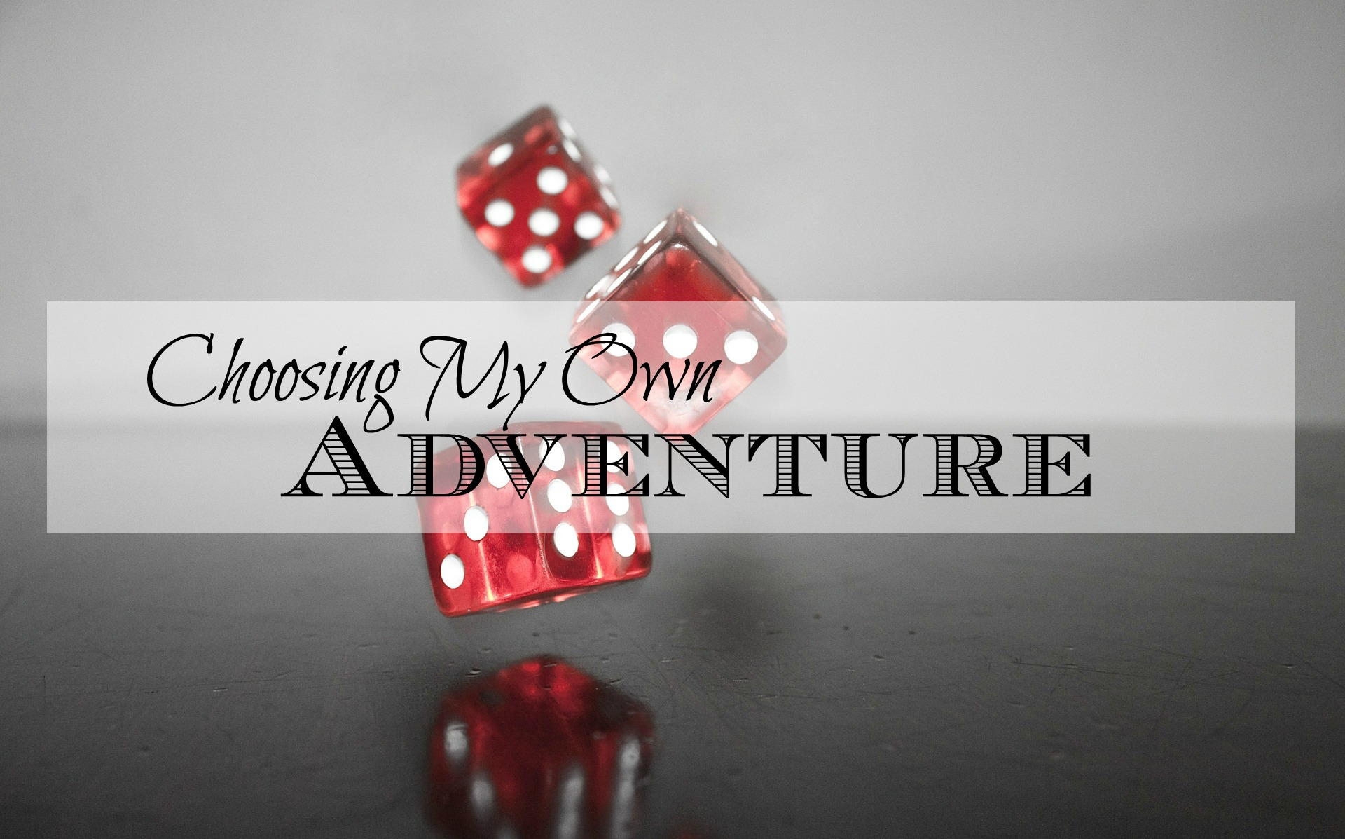 Choosing My Own Adventure - if you're trying to build a life of freedom, it can be too easy to forget the reason why you're doing it. It's important to remember that having a fun and adventurous life doesn't have to wait until some elusive day in the future. It can be now; you've just got to take the time to make it a priority every now and then.