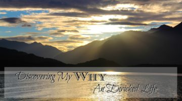 Discovering My Why - How an enriching life is all I seek in my quest for freedom. Day 2 of Natalie Sissons Blogging Challenge. #10DBC #freedomplan