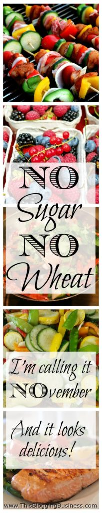 Food and personal development - are they related? Instinctually I think we all know that we are. But in an effort to prove it to myself, I'm going sugar and wheat free for a whole month. I'm calling it NOvember, NO sugar, NO wheat.