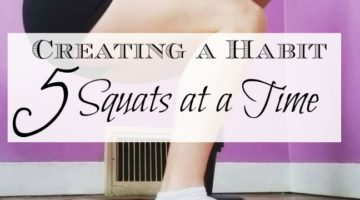 Creating a Habit - 5 Squats at a time. We all know taht success can be found in our habits, those things we do every day, day after day. And no matter how tiny the habit is, when it is done over time, its effect can be massive. When I came to the realisation that I needed to establish some good habits in my life, I realised that I was going to have to start small, REALLY small. So small that they were tiny.