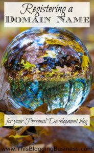 The first step in starting your own personal development blog, is to register the domain name. Overall it's best to keep the name as simple as possible, and not too specific. That way you're not limiting yourself to the topics that you can write about. It could be all about personal development or you might want to focus in on one topic like visualizing, meditation or forming habits. When you start your own personal development blog, the world's your oyster!