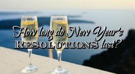 How long do New Year's Resolutions last? Hopefully longer than the fireworks or champagne!