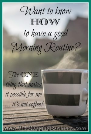 Have you ever wondered how to have a good morning routine? We've all heard about how good it is for your to have a healthy and invigorating morning routine. I've found the ONE thing (that is stupidly simple) that makes having a morning routine, possible.